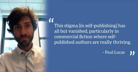 Stigma in self-publishing quote by Paul Lucas