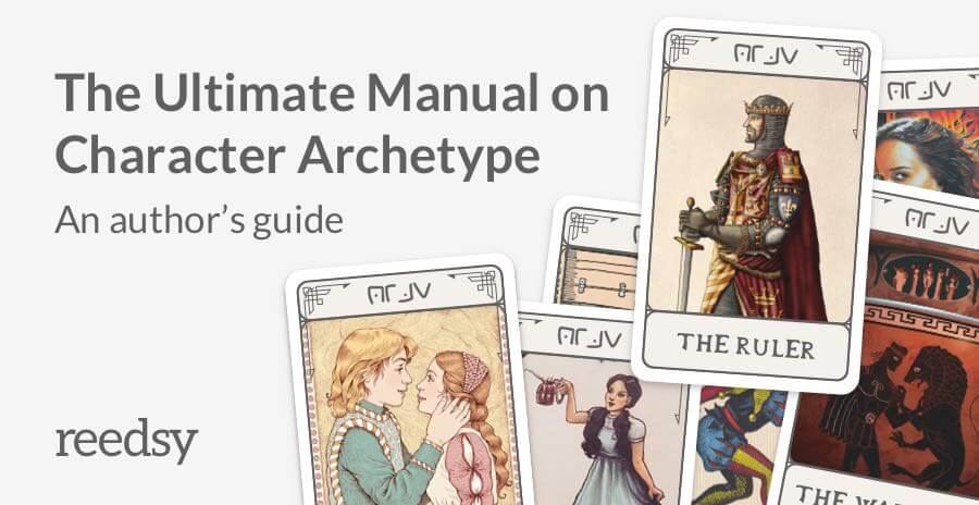 12 Character Archetypes Every Writer Should Already Know