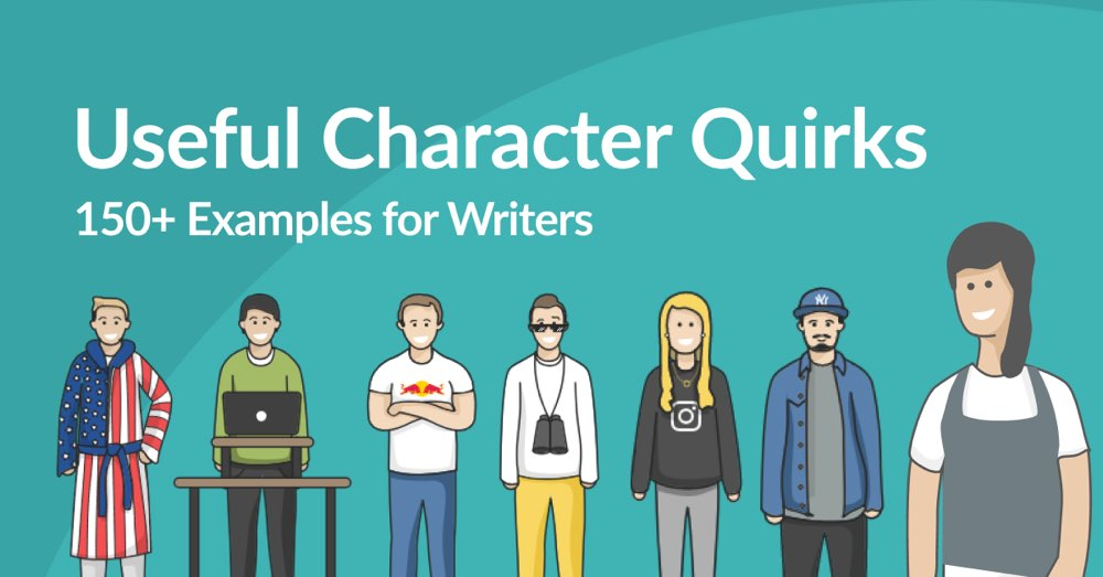 150+ Powerful Character Mannerisms to Define Your Characters