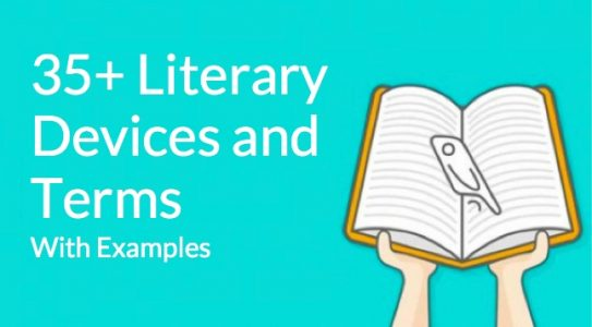 35 Literary Devices and Literary Terms (with Definitions and Examples)