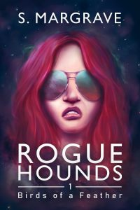 Rogue Hounds Bird of a Feather S. Margrave Book Cover Design