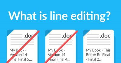 What is Line Editing, and What Can It Do For Your Book? (With Examples!)