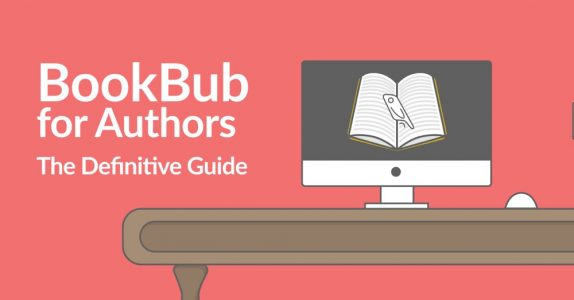 Bookbub for authors, the definitive guide