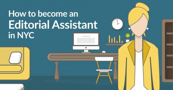 How to become an Editorial Assistant in NYC